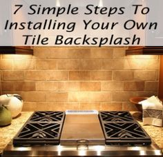 Revamp yout kitchen with a new Backsplash! DIY Tile Backsplash