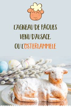Easter lamb (Osterlammele) , This year, we realize the traditional Easter recipe of the Lamb or Osterlammele, cake genoise light and easy to do . Easter Lamb, Easter Food, Easter Traditions, Alsace, Easter Recipes, Biscuits, Meal Planning, Catering, Food And Drink