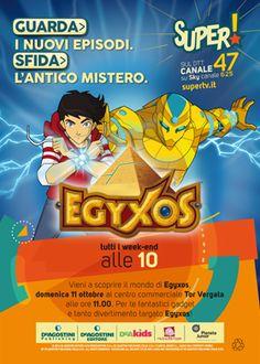 Domenica 11 Ottobre nel nostro centro commerciale, alle ore 11, vieni a scoprire il mondo di #Egyxos.