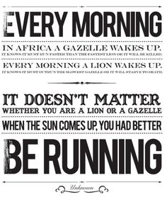When the Sun comes up you had better be running