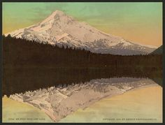 Mt. Hood from Lost Lake  1900
