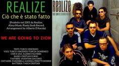 WE ARE GOING TO ZION - JUNIOR MENTION & REALIZE (Ciò che è stato fatto) ...