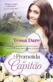 Sinfonia dos Livros: Opinião   A Prometida do Capitão   Tessa Dare