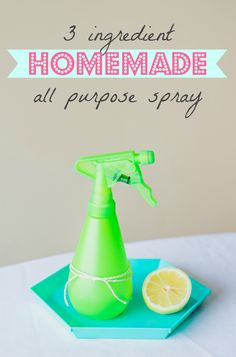 Homemade 3 Ingredient All Purpose Spray - I use this for cleaning the bathroom, kitchen and well EVERYTHING!