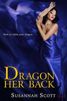 """Dragon Her Back, 12-15-24 """"It's amazing to experience the extent of an author's imagination, and Susannah Scott really soars."""" - Sara Reyes, Kirkus Review"""