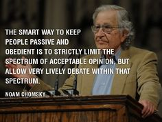 Noam Chomsky Quotes: Noam Chomsky On Keeping People Passive