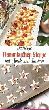 Christmas aperitif snacks for the whole family - Almost everyone likes tarte flambée. Cut out small stars with puff - Easter Recipes, Brunch Recipes, Fall Recipes, Dinner Recipes, Keto Recipes, Party Finger Foods, Snacks Für Party, Appetizers For Party, Easy To Digest Foods