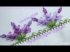 184.model Lavanta çiçeği igne oyası modeli anlatımlı yapılışı DIY 📣 📣 - YouTube