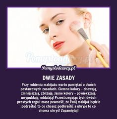 MUSISZ O TYM PAMIĘTAĆ PRZY MAKIJAŻU - ZAWSZE! How To Apply Makeup, Beauty Secrets, Life Lessons, Life Hacks, Hair Beauty, Make Up, Memes, Tips, Life Lesson Quotes