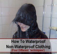 4 Ways To Waterproof Non Waterproof Clothing