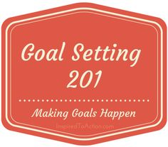 ITA #28 - Goal Setting Part 2 - How to Make Your Goals HAPPEN SMART and HART goal setting