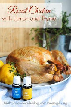 Delicious Roasted Chicken with Lemon and Thyme Essential OIls Recipe #essentialoils #recipe www.makinglemonadeblog.com