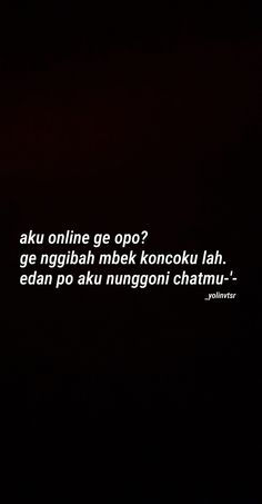 Kata Kata Jomblo OK 2020 Uploaded by user - Pabrik Kata Quotes Rindu, Quotes Lucu, Quotes Galau, Tumblr Quotes, Text Quotes, Mood Quotes, Daily Quotes, Funny Quotes, Life Quotes