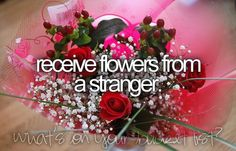 Receive flowers from a stranger