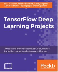 TensorFlow Deep Learning Projects from Packt Python Programming Books, Claves Wifi, Machine Translation, Ai Machine Learning, Computer Vision, Computer Tips, Artificial Neural Network, Learning Techniques, Books