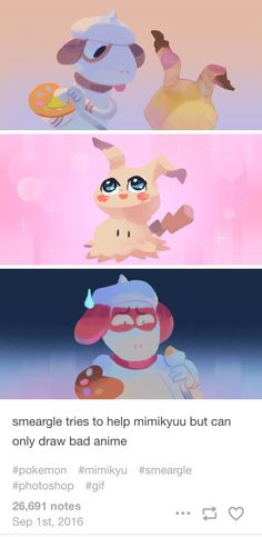 smeargle tries to help mimikyuu but can only draw bad anime [source: louiezong.com]