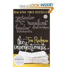 Amazon.com: The Imperfectionists: A Novel (Random House Readers Circle) (9780385343671): Tom Rachman: Books