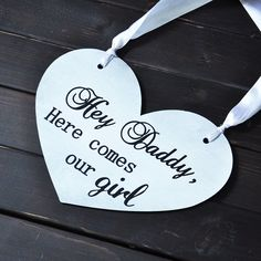 Cheap sign prices, Buy Quality wedding buyer directly from China wedding ring three stone Suppliers: Daddy Here comes your Bride All your guest will love this sign as your flower girl or ring bearer carry it down the ai