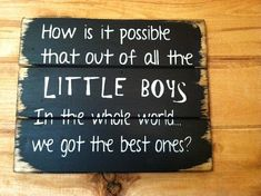 """How is it possible that out of all the LITTLE BOYS in the whole world we got the best ones 13""""w x10 1/2""""h hand-painted"""