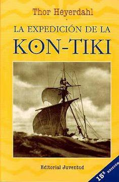 Thor Heyerdahl Kon Tiki | La antigua Biblos: La expedición de la Kon-Tiki - Thor Heyerdahl