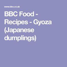 BBC Food - Recipes - Gyoza (Japanese dumplings)
