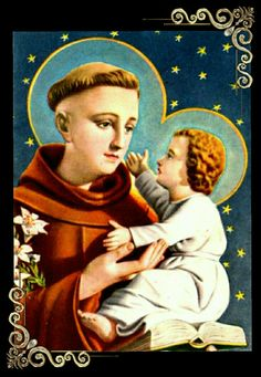 St.Anthony,gentlest of Saints,pray for us. Help us become worthy of the promise of Christ.