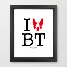 I ♥ BOSTON TERRIER Framed Art Print by Lulo The Boston Terrier - $33.00