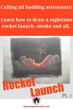 Calling all budding astronauts! Learn how to draw a nighttime rocket launch, smoke and all