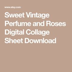 Sweet Vintage Perfume and Roses Digital Collage Sheet Download