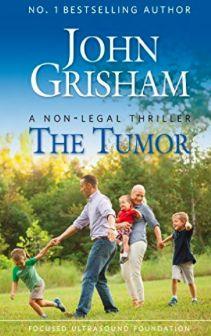 M. J. Joachim's Writing Tips, Reviews & More: Book Review: The Tumor by John Grisham - Focused U...
