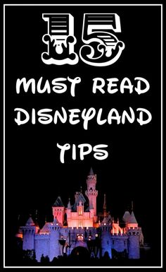 15 Must Know Disneyland Tips. Such a useful list from { lilluna.com }