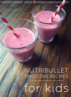 Super quick and easy Nutribullet smoothie recipes for kids to keep them running smoothly from morning until bedtime! #glutenfree