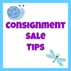 Consignment Sale Tips – Great tips for consignment sale sellers