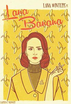 Lana Banana. Love it she was ballsy! #AHS #asylum