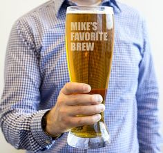 This Personalized Novelty XL Beer Pilsner Glass is the perfect addition to any barware.  This huge pilsner will hold up to 54 oz of your favorite brew!