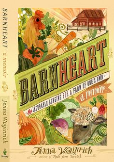 Wendy.....Barnheart: The Incurable Longing for a Farm of One's Own by Jenna Wogirich by ONE.org, via Flickr