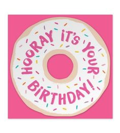 "Greeting: ""Hooray It's Your Birthday!"" (Blank Inside) Printing: Clear foil Card size: 5.5"" x 5.5"", Flat, Die cut Donut Paper: thick colored stock with coordinating envelope"