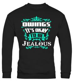 Proud To Be OWINGS Tshirt   => Check out this shirt by clicking the image, have fun :) Please tag, repin & share with your friends who would love it. #rowing #rowingshirt #rowingquotes #hoodie #ideas #image #photo #shirt #tshirt #sweatshirt #tee #gift #perfectgift #birthday #Christmas