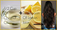 Coconut Oil And Lemon Juice For Hair Growth And Conditioning