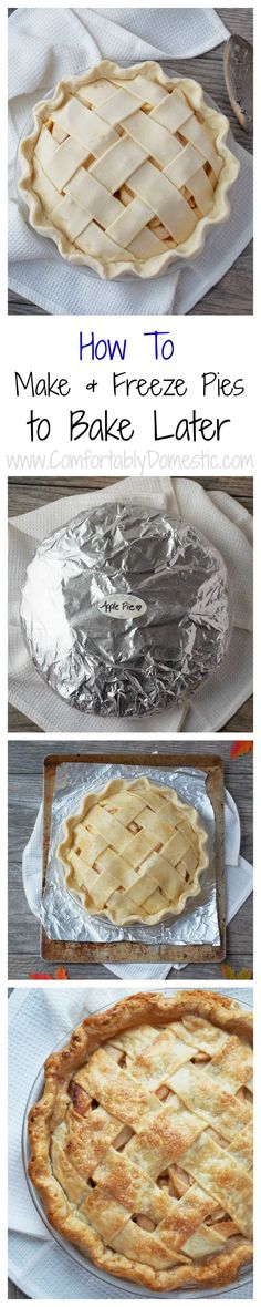 Make pies to freeze and bake later. Making holiday pies has never been easier with this make ahead method to freeze pies and bake them later!