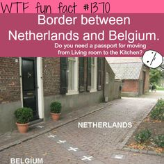 Border between Netherlands and Belgium. imagine living in that house! More amazing places facts are coming here :) -