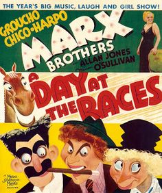 A Day At The The Marx Brothers. Released by MGM on June 1937 this was the seventh film starring the Marx Brothers. Also appearing were Margaret Dumont, Allan Jones and Maureen O'Sullivan Old Movie Posters, Classic Movie Posters, Classic Movies, Vintage Posters, Vintage Photos, Old Movies, Vintage Movies, Great Movies, Race Film
