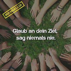 #Motivation #glaub #an #dein #Ziel #brüller #spruch #sprüche #spruchseite #Leben #Life #lifeisstrange