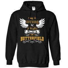 BUTTERFIELD Tee - #diy gift #grandparent gift. GET YOURS => https://www.sunfrog.com/Funny/BUTTERFIELD-Tee-6491-Black-Hoodie.html?id=60505