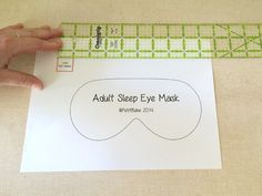 FREE Sleep Mask Pattern + Photo Tutorial