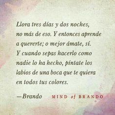 Mind Of Brando/ Frases
