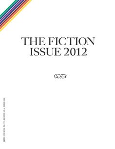 Vice Magazine - The Fiction Issue 2012