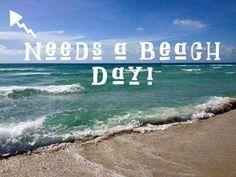 Need a beach day