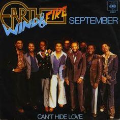 September. Earth, Wind & Fire