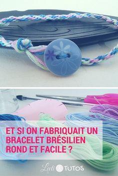 Et si on fabriquait un bracelet brésilien rond et facile - sur www.LaetiTutos.fr